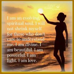I am an evolving spiritual soul!