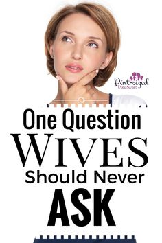 There's one question wives should never ask, but so many still do! It's a dangerous question that can ruin your marriage. @alicanwrite