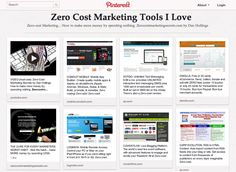 PINTEREST: Perhaps it's obvious, but Pinterest is a great Zero-cost tool for sharing things you're interested in. Look at all these Zero-cost marketing tools!