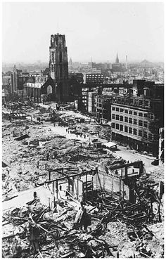 Rotterdam - Na bombardement WWII Rotterdam, Eindhoven, Most Beautiful Cities, Delft, World War Two, Old Pictures, Abandoned Places, Netherlands, Holland