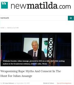2019 Sep Weaponising Rape Myths And Consent In The Hunt For Julian Assange The Millions, Matilda, Investigations, Other People, Prison, Articles, Reading, Reading Books