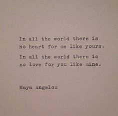 <3 Maya Angelou. #quote #love For more quotes and jokes, check out my FB page: https://www.facebook.com/ChanceofSarcasm