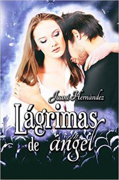 Blog Literario Adictabooks: Juani Hernández - Trilogía Extrarradio 01 - Lágrimas de ángel #Reseña