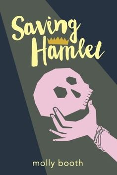 Saving Hamlet by Molly Booth - review posted 10/28/16