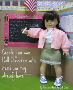 How to make a doll sized classroom with a presentation board (Dollar Tree carries these) - Use dry erase and/or blackboard stickers to make it easier.