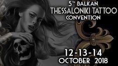 12-14/10/18 Thessaloniki Tattoo Convention