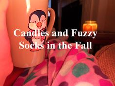 Endless cups of coco ...coffees and teas ... fuzy blankets and harback books...I love fall