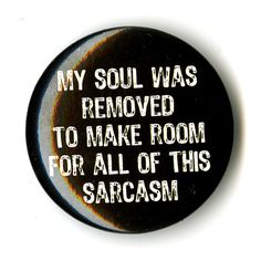Soul Sarcasm Pin | Hot Topic ($1.99) ❤ liked on Polyvore featuring jewelry, brooches, accessories, pins, buttons, fillers, button jewelry, pin jewelry et pin brooch