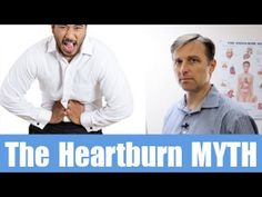 Counter Intuitive Health: Heartburn - Myths and How to Cure