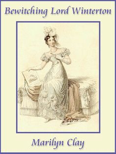 Can true love overcome the magic found in a wedding dress? See how it turns out in the Regency Romance Bewitching Lord Winterton