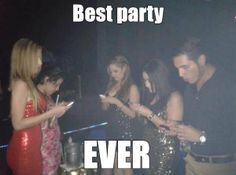 """This picture shows how some people or kids party nowadays, talking about what someone said online or just spaced out, into their own world which involves their cellphone and social media. """"Look up, life is happening around you"""" is something I would of said"""