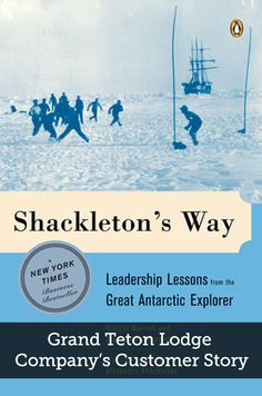 Shackletons Way: Leadership Lessons from the Great Antarctic Explorer by Margot Morrell, Stephanie Capparell 0142002364 9780142002360 Developing Leadership Skills, Leadership Lessons, Leadership Development, Books To Read, My Books, Customer Stories, New Times, Great Leaders, Social Studies