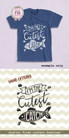 I'm the cutest catch, cute fun funny fishing kids outdoor digital cut files, SVG, DXF, studio3 for cricut, silhouette cameo, diy vinyl decal by LoveRiaCharlotte on Etsy