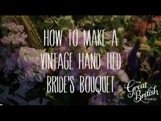 How to make a Vintage Hand-Tied Bouquet - YouTube