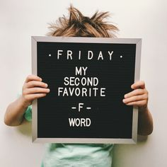 Friday * my second favorite f word x letter board, quotes és quote board. Word Board, Quote Board, Message Board, Felt Letter Board, Felt Letters, Felt Boards, Quotes To Live By, Me Quotes, Funny Quotes
