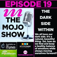 Feeling a bit like Darth Vader lately? Our dark side isnt evil. Its a natural beautiful facet of the jewel that is being human. The real question isnt how do we suppress our dark side rather how do we find and keep a healthy balance of our emotions while always moving ourselves forward?   Explore The Dark Side Within on Episode 19 of The MOJO Show.  Check it out at http://ift.tt/1SWhcka (linked in our bio) or find the show on your @itunes and @stitcherradio apps.   Mentioned in the show…