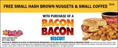 Carl's Jr. Coupon ~ FREE Small Hash Rounds and Small Coffee w/ Bacon Bacon Biscuit Purchase!