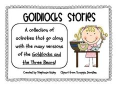 Your students will love all the fun activities in this mini unit.  I created this unit to go along with the many versions of the Goldilocks and the...