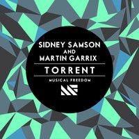 Sidney Samson & Martin Garrix - Torrent (Preview) by Tiësto on SoundCloud