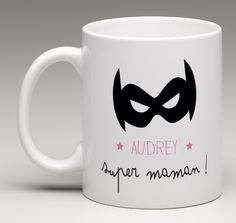 Vous avez une super maman ? Il est temps de lui dire. Offrez lui notre joli mug qui lui plaira à coup sûr. Tasse personnalisé au prénom de la super maman
