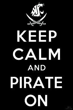 Keep Calm and Pirate On. Go Cougs.