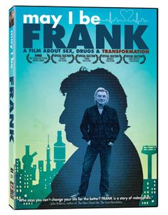 Giveaway: the May I Be Frank documentary... watch as one man changes his life by opening his heart and going vegan!