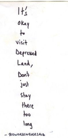 (depression,depressed,sadness,life,quotes,quote,related,feelings,things get better,inspiration)