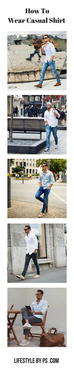 New Post - How To Wear Casual Shirt On The Street. #mens #fashion #style