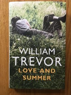 Love and Summer - Trevor, William