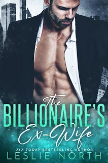 Romnticos e erticos book la casey slater brothers 1 a 35 the billionaires ex wife leslie north fandeluxe Choice Image