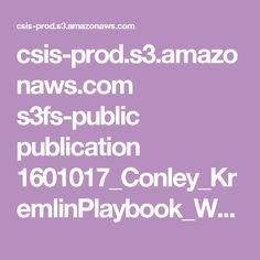 csis-prod.s3.amazonaws.com s3fs-public publication 1601017_Conley_KremlinPlaybook_Web.pdf