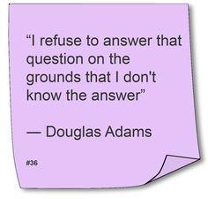 Douglas Adams ~ #Quote #Author #Humor