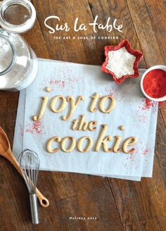 Cookie letters ~ Sur la Table - Holiday Catalog 2013 by Anna Marshall, via Behance Web Design, Email Design, Food Design, Layout Design, Graphic Design Posters, Graphic Design Typography, Cooking Joy, Food Typography, Creative Communications