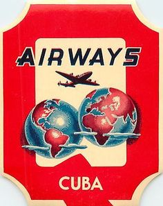 CUBA AIRWAYS - Historic and Scarce Old Airline Luggage Label, c. 1955