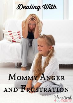 Don't miss our practical tips for dealing with #anger and #frustration as a #mommy.