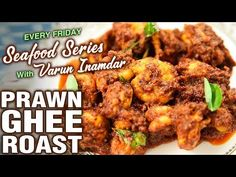 Learn how to make Mangalorean Style Prawns Ghee Roast from Chef Varun Inamdar on Get Curried. Prawn Ghee Roast is a Mangalorean delicacy made by roasting dry. Andhra Recipes, Indian Food Recipes, Vegetarian Recipes, Indian Foods, Ethnic Recipes, Prawns Roast, Spicy Prawns, Prawn Recipes, Roast Recipes