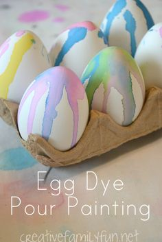 Easter Egg Dye Pour Painting ~ Creative Family Fun