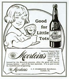""" .....National Export Beer is good for the children because of the care with which it is brewed by the M, after the good old honest Germain process. It is pure and as can be, healthful and invigorating.""  Really?"
