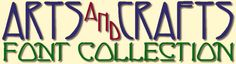 Arts & Crafts Collection | Fontcraft: Scriptorium Fonts, Art and Design