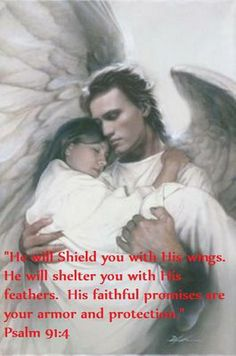 Psalm The angel in this puc kinda looks like James Franco, just a wee bit Scripture Quotes, Bible Scriptures, Psalm 91 4, I Believe In Angels, Gods Promises, Spiritual Inspiration, Word Of God, Christian Quotes, Spirituality