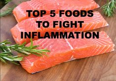 Top 5 Foods to Fight Inflammation