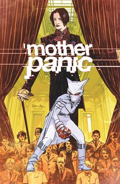 Mother Panic cover by Shawn Crystal and Tommy Lee Edwards. Comic Book Characters, Comic Books Art, Comic Art, Book Art, Dc Comics, Villain Names, Doom Patrol, Young Animal, Tommy Lee