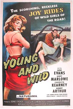 Young and Wild Movie Poster Replica 1319 Photo Print - Movies Poster - Ideas of Movies Poster Old Movie Posters, Cinema Posters, Movie Poster Art, Cinema Film, Good Girl, Old Movies, Vintage Movies, Hot Rod Movie, Jazz