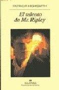 En El talento de Mr. Ripley, la mas celebre novela de Patricia Highsmith, aparece su mas fascinante personaje: el inquietante y amoral Tom Ripley, figura prototipica de un genero que Patricia Highsmith ha inventado, que se situa entre la novela policiaca y la novela negra, entre Graham Greene y Raymond Chandler, donde el ma s trepidante suspense se auna a un vertiginoso analisis psicologico. Mr. Greenleaf, un millonario americano, le pide a Tom Ripley que intente convencer a su hijo Dickie