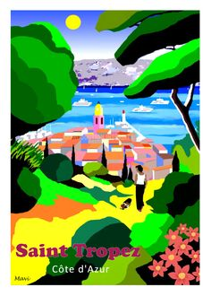 Jpg To Vector, Illustrations Vintage, Tourism Poster, Art Deco Posters, New Poster, Saint Tropez, Travel And Tourism, Vintage Travel Posters, France Travel