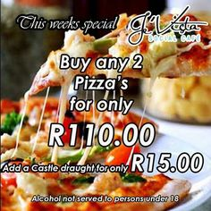 Je'Vista Social Café Jeffrey's Bay brings you yet another great special offer for the week. Buy any 2 Pizza's for only and add a Castle Draught for only Alcohol not served to persons under Castle, Bring It On, Alcohol, Ethnic Recipes, Stuff To Buy, Food, Pizza, Kitchens, Rubbing Alcohol
