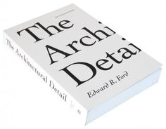 The Architectural Detail / Edward R. Ford (5)