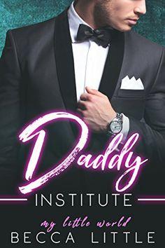 Daddy Institute (Dark Age Play Romance) (My Little World Book 7)