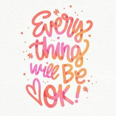 Inspirational Quotes Background, Quote Backgrounds, It Will Be Ok Quotes, Quotes To Live By, Frases Ok, Priorities Quotes, Everything Will Be Ok, Motivational Messages, Happy Words