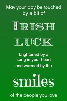 Everyone believes in good luck and bad luck. The beliefs of Irish people about luck are somewhat different from other people of the World. Just like Irish people believe that if you will break a mi… Irish Quotes, Irish Sayings, Irish Poems, Citation Art, Luck Of The Irish, Irish Luck, Irish Proverbs, Irish Eyes Are Smiling, Heart Songs